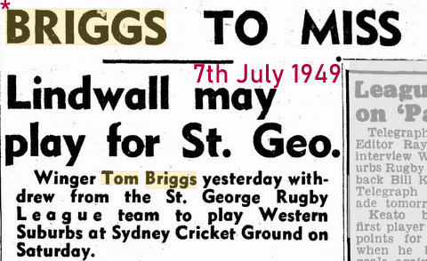 1949 briggs to miss game v Wests @ SCG